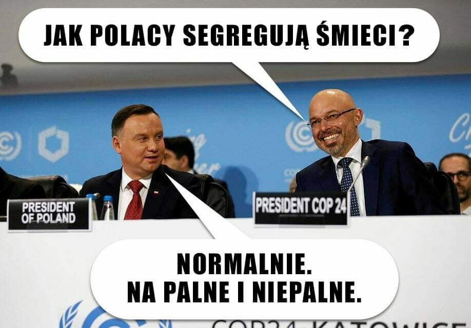 Mem zainspirowany szczytem klimatycznym COP 24 w Katowicach