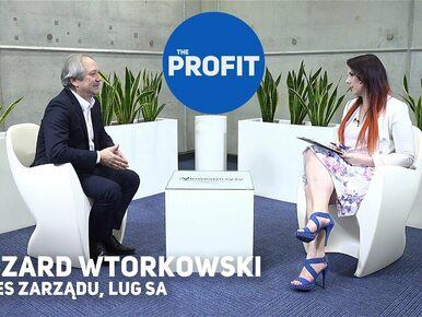 THE PROFIT #82: Ryszard Wtorkowski, LUG SA
