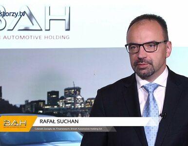 British Automotive Holding SA, Rafał Suchan - Członek Zarządu, #229...
